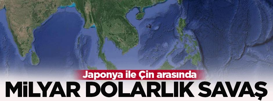 Japonya ile Çin arasında milyar dolarlık savaş