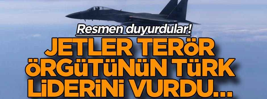 Jetler terör örgütünün Türk liderini vurdu… Resmen duyurdular!