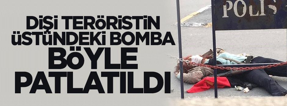 Kadın teröristin üzerindeki bomba böyle patlatıldı