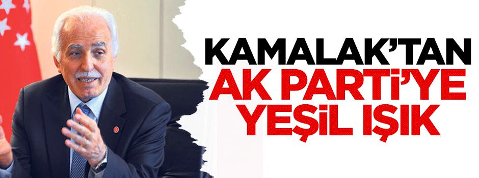 Kamalak'tan AK Parti'ye yeşil ışık