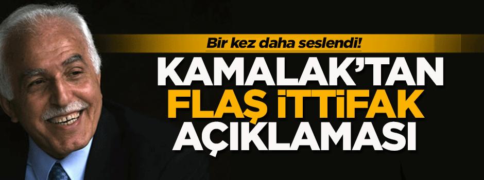 Kamalak'tan flaş ittifak açıklaması