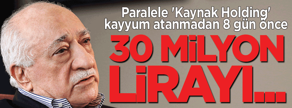 O holding 30 milyon lirayı...