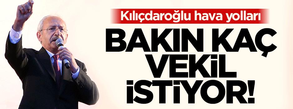 Kılıçdaroğlu bakın kaç milletvekili istiyor