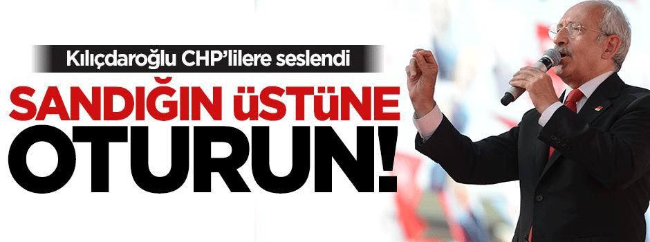 Kılıçdaroğlu'ndan kesin talimat: Sandığa oturun