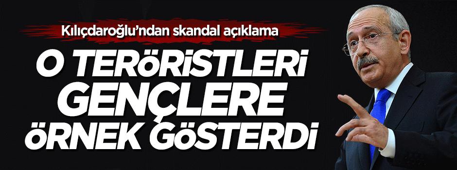 Kılıçdaroğlu gençlere o teröristleri örnek gösterdi