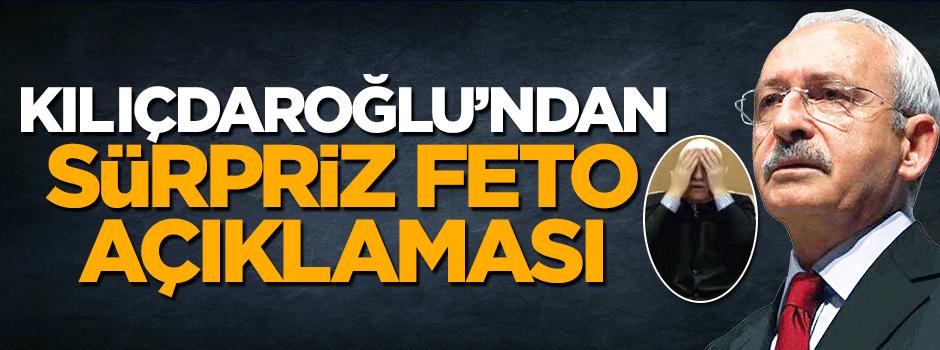 Kılıçdaroğlu'ndan sürpriz Fetullah Gülen açıklaması