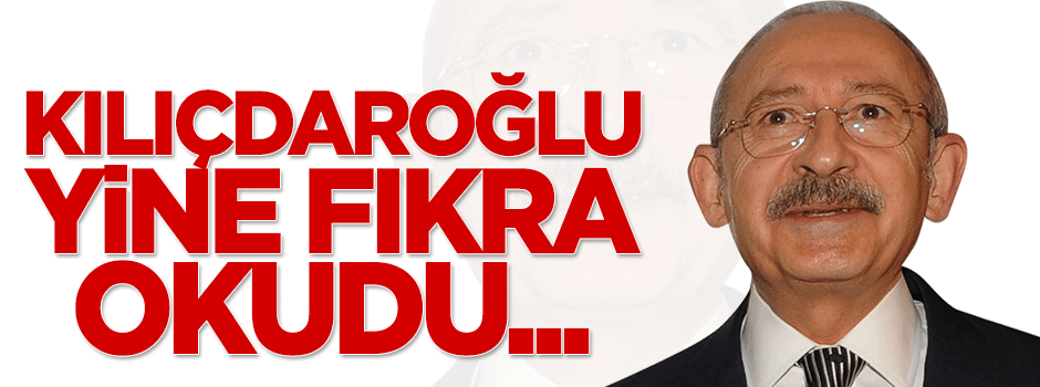 Kemal Kılıçdaroğlu'ndan tuhaf 'Davutoğlu' fıkrası