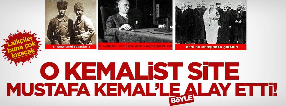 Kemalist Onedio sitesi Mustafa Kemal'le böyle alay etti