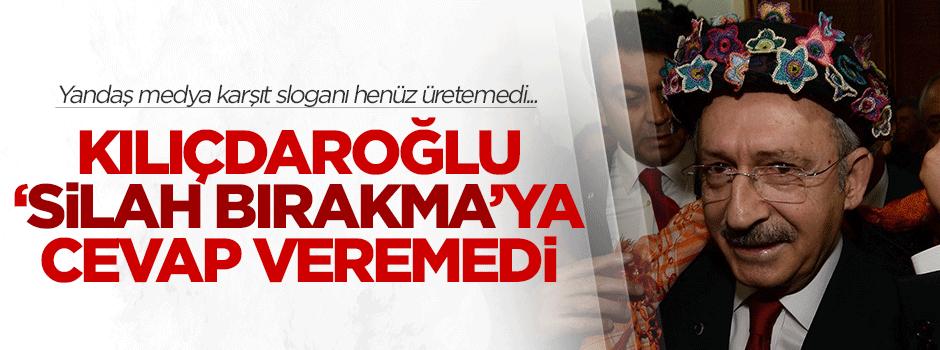 Kılıçdaroğlu 'silah bırakma'ya cevap veremedi
