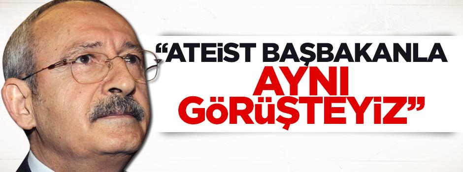 Kılıçdaroğlu: Ateist Çipras ile aynı görüşteyiz