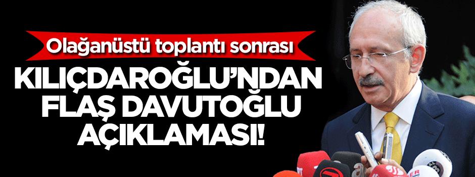 Kılıçdaroğlu'ndan flaş Davutoğlu açıklaması!