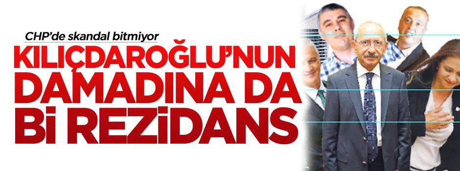 Kılıçdaroğlu'nun damadına da bi rezidans