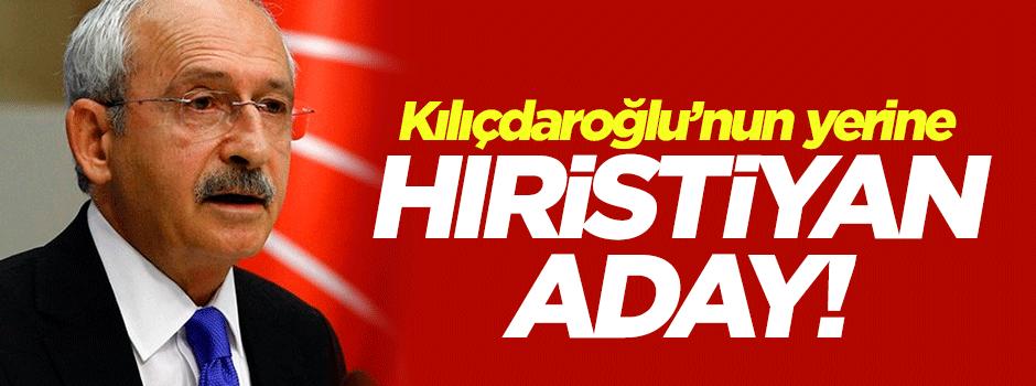 Kılıçdaroğlu'nun yerine 'Hıristiyan' aday!