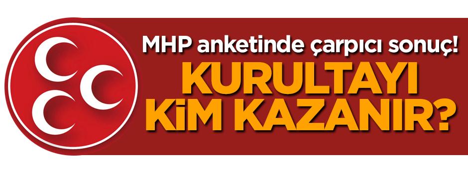 MHP'de kurultay anketinden çarpıcı sonuç!