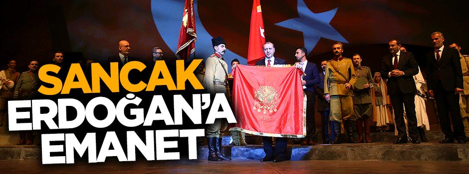 Sancak Cumhurbaşkanı Erdoğan'a emanet