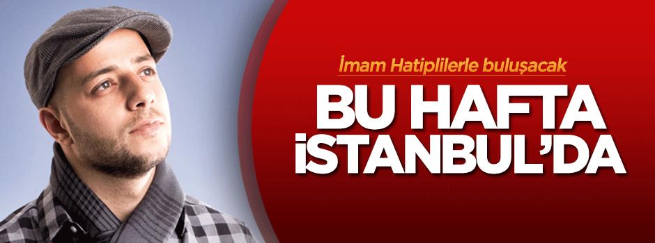 Maher Zain bu hafta İstanbul'da