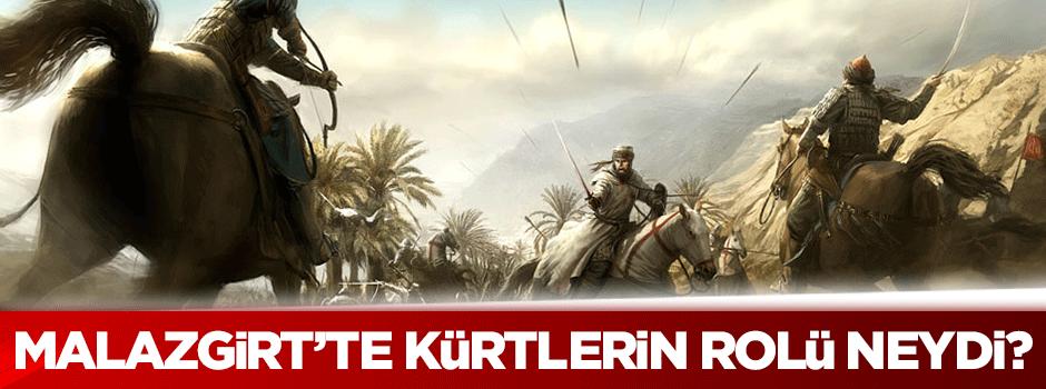 Malazgirt'te Kürtlerin rolü neydi?