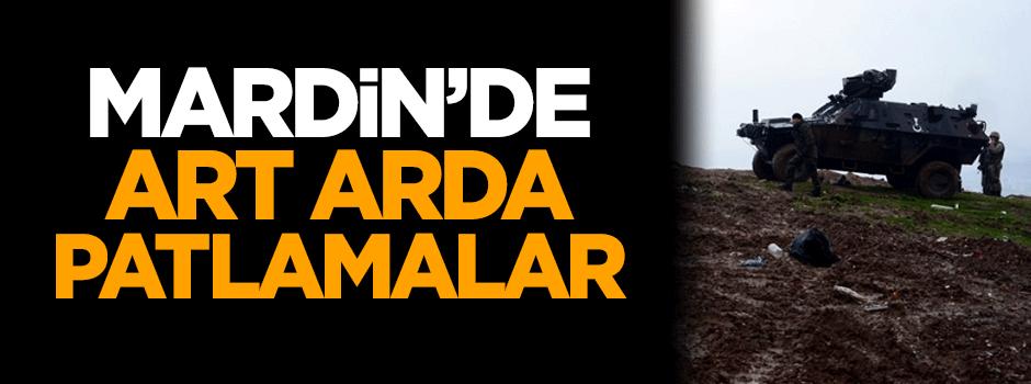 Mardin'de art arda patlamalar