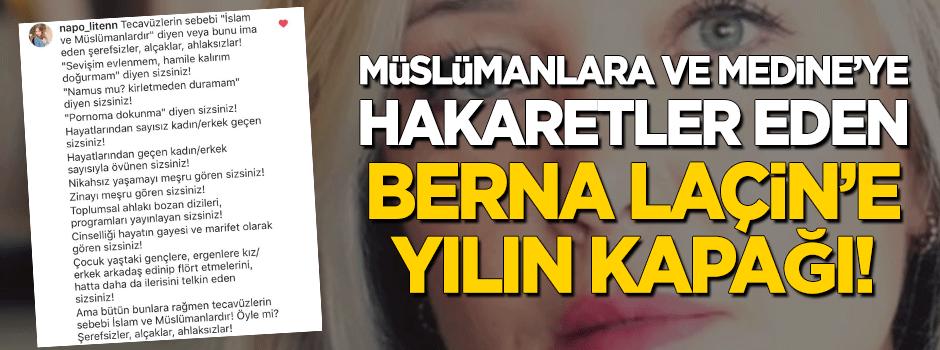 Medine'ye hakaret eden Berna Laçin'e sağlam kapak! Tepkiler çığ gibi büyüyor…