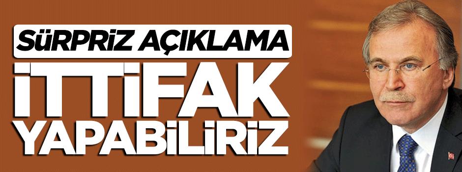 Mehmet Ali Şahin: İttifak da yapabiliriz