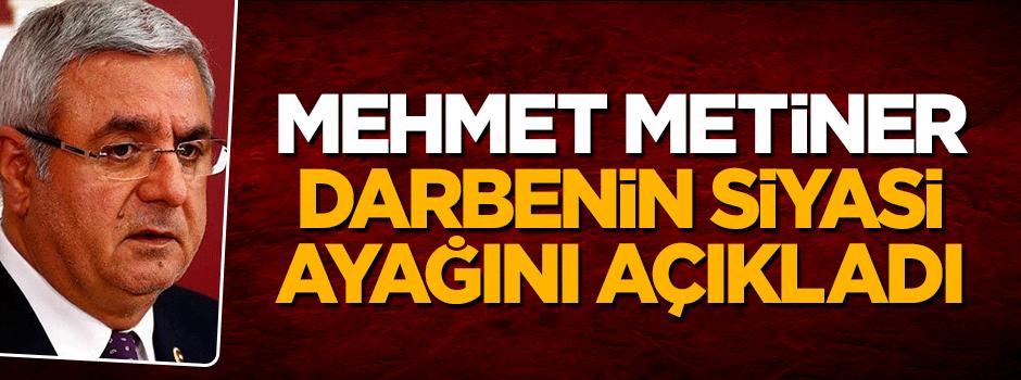 Mehmet Metiner darbenin siyasi ayağını açıkladı