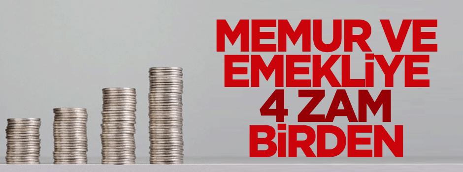 Memur ve emekliye 4 zam birden