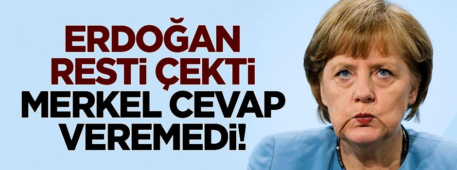 Erdoğan resti çekti, Merkel cevap veremedi!