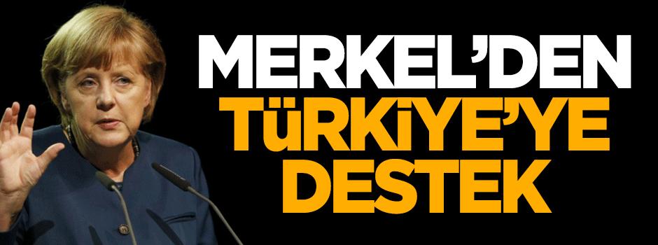 Merkel'den Türkiye'ye destek