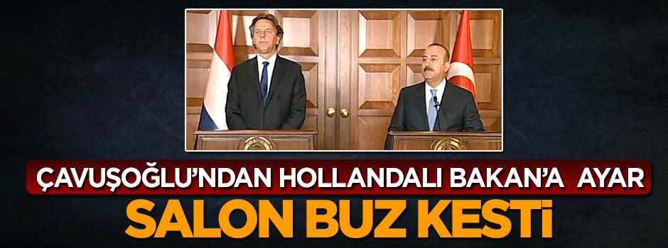 Çavuşoğlu Hollandalı Bakan'a ayarı verdi
