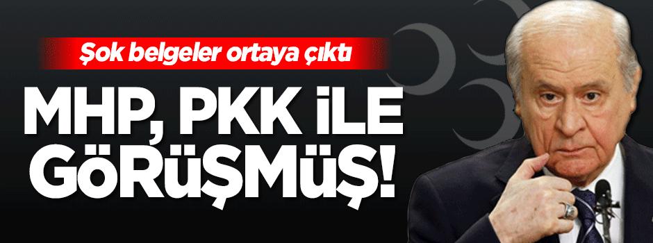 MHP, PKK ile görüşüp pazarlık yapmış!