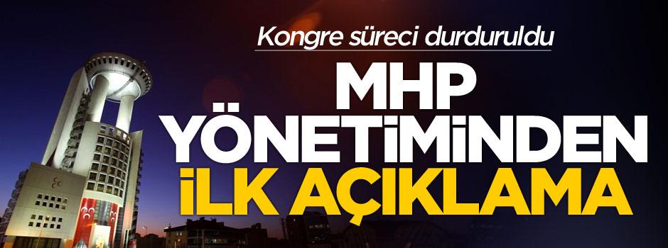 MHP yönetiminden ilk açıklama
