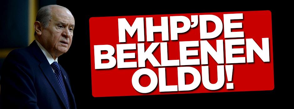 MHP'de beklenen oldu
