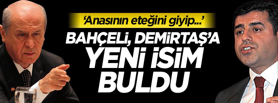 MHP'den Demirtaş'a yeni isim