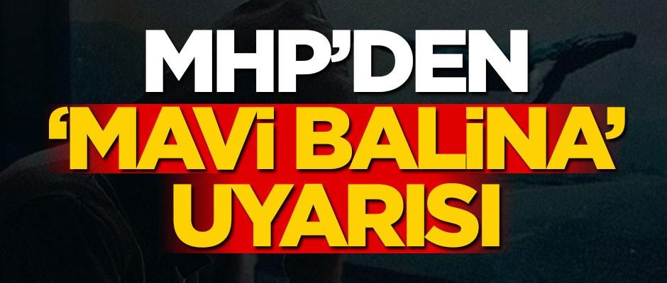 MHP'den 'Mavi Balina' uyarısı