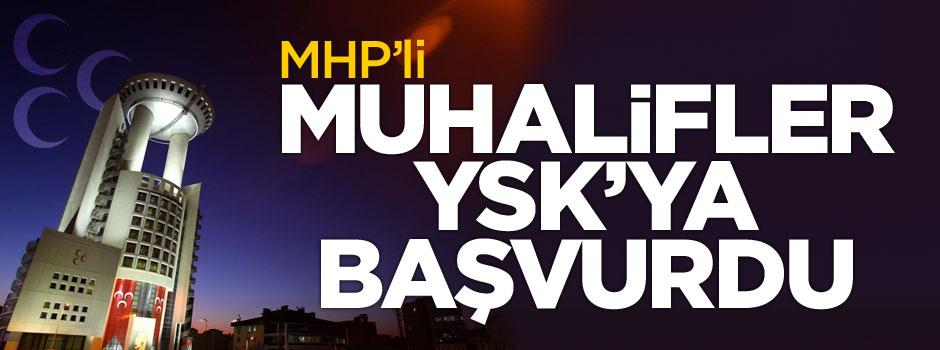 MHP'li muhalifler YSK'ya başvurdu