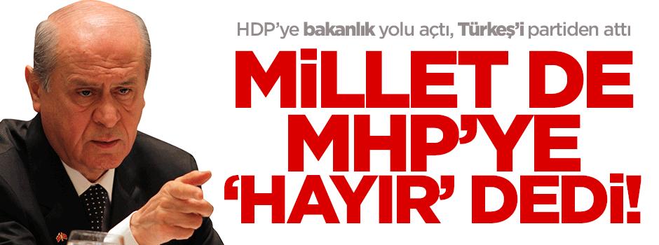 Millet de MHP'ye 'hayır' diyecek