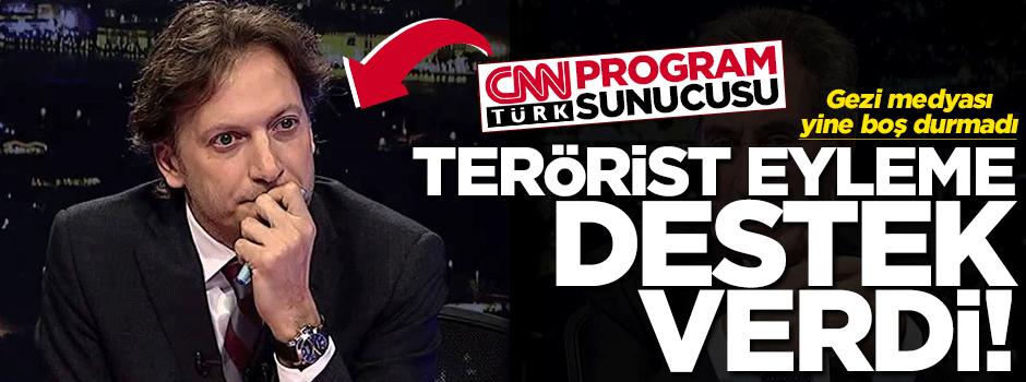 CNN Türk programcısından terör eylemine destek!