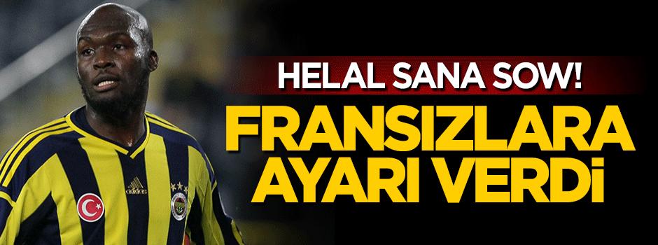 Fenerbahçeli Sow'dan Fransız basınına sert tepki