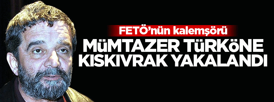 Mümtazer Türköne kıskıvrak yakalandı