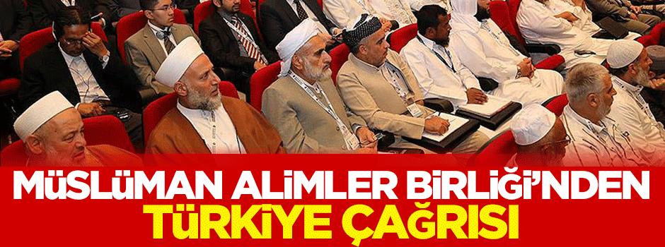 Müslüman Alimler Birliği'nden Türkiye çağrısı