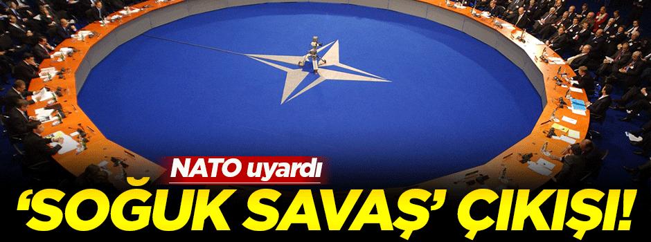 NATO'dan flaş 'soğuk savaş' açıklaması!