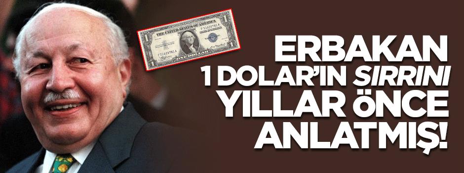 Necmettin Erbakan 1 Dolar'ın sırrını böyle anlatmıştı