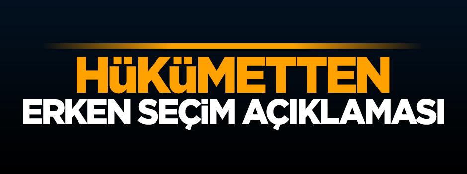 """""""Türkiye'nin ufkunda hiçbir şekilde erken seçim yoktur"""""""
