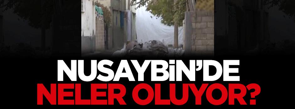 Nusaybin'de neler oluyor?