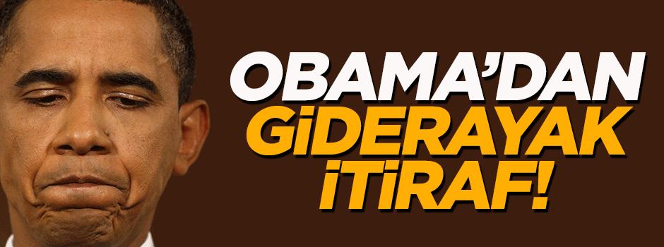 Obama'dan 'giderayak' itiraf!
