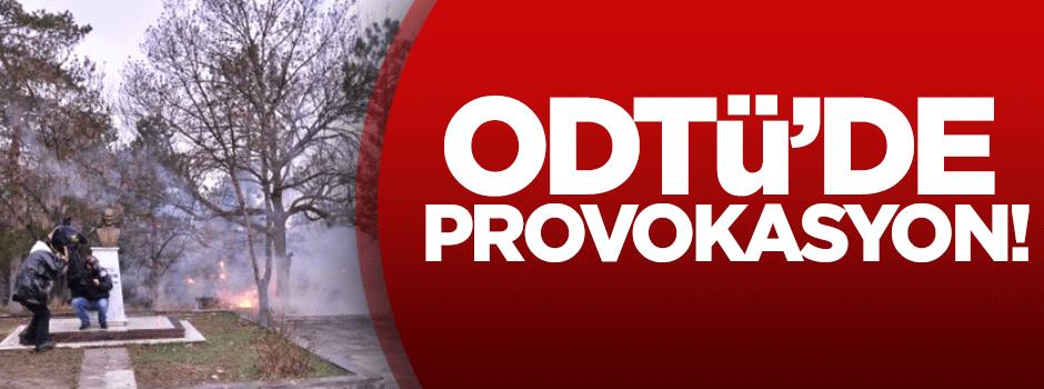 ODTÜ'de provokasyon!