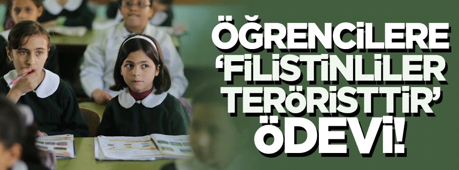 Okulda öğrencilere 'Filistinliler teröristtir' ödevi!