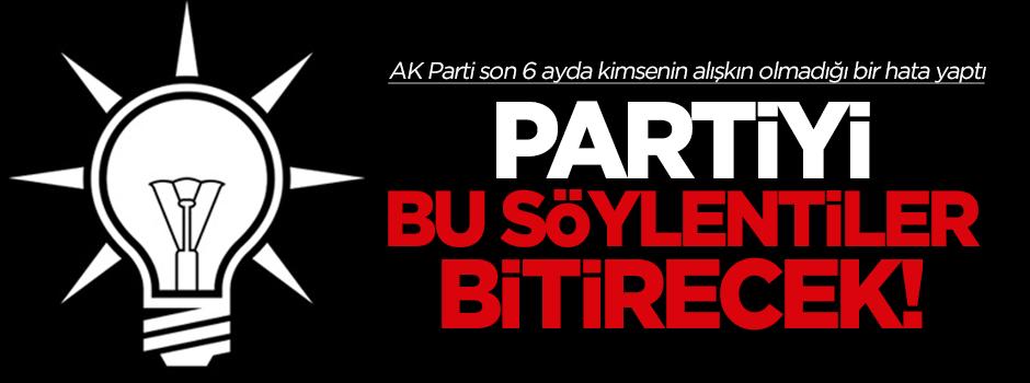 'AK Parti'yi bu söylentiler bitirecek!'