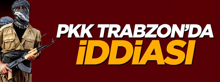 'PKK Karadeniz kırsalında' iddiası