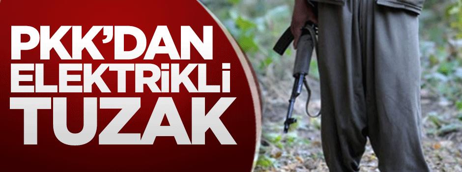 PKK'dan elektrikli tuzak